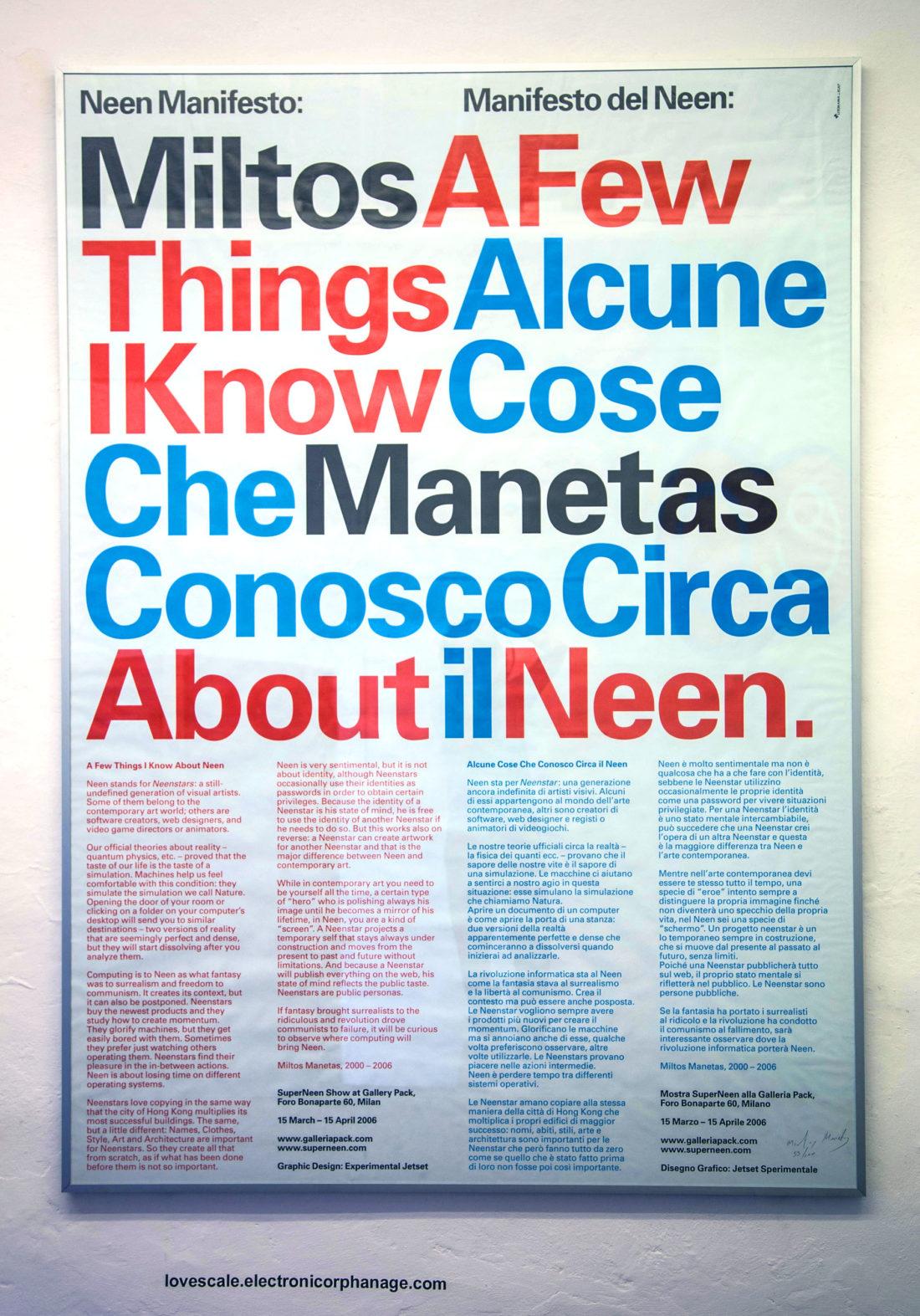 MILTOS MANETAS electronicOrphanage@siena, manifesto dell'arte Neen, scritto da M.Manetas nel 2000 e stampato nel 2006 dalla Galleria Pack di Milano, su design grafico di Experimental Jetset. Foto Cinzia Iovine